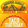 Monte Alban Taco Tuesdays