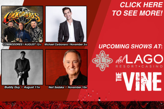 The Vine's Upcoming Shows At Del Lago Resort