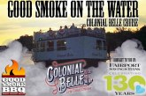 Good Smoke on the Water | Colonial Belle Cruise